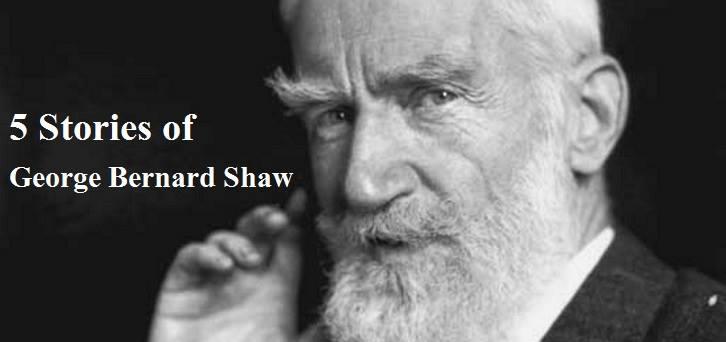 George Bernard Shaw Life Stories