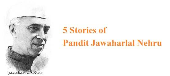 pandit jawahar lal nehru stories in hindi